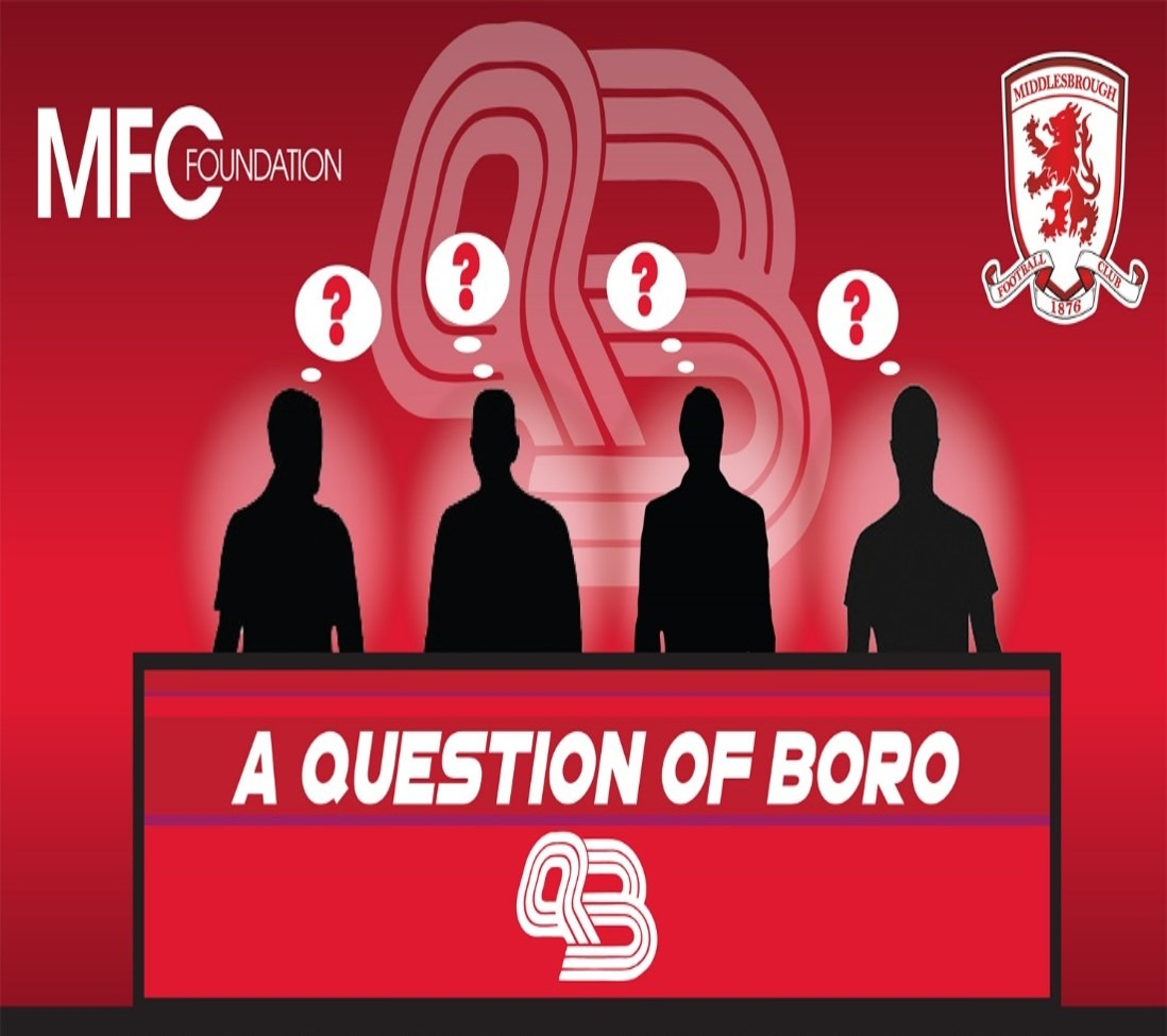 "MFC Foundation are delighted to announce the return of 'A Question of Boro', which will see a team of current Boro stars taking on a team of Boro ""Legends""."